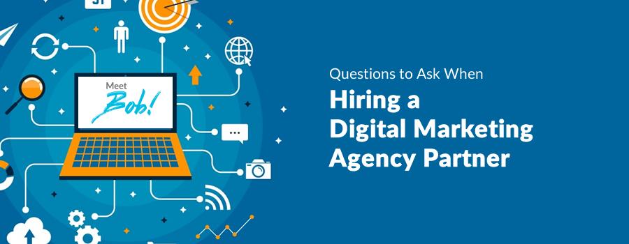 Hiring a Digital Marketing Agency Partner2