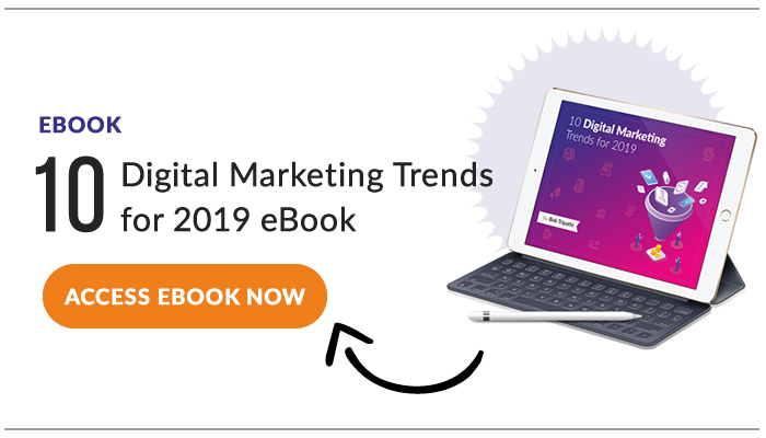 Digital marketing trends for 2019 ad