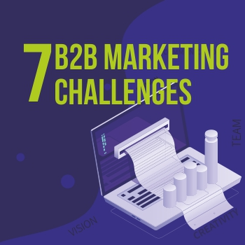 7 B2B Marketing Challenges (and how to solve them with Marketing Automation)